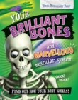 Your Brilliant Body: Your Brilliant Bones and Marvellous Muscular System - Book