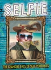 Selfie: The Changing Face of Self Portraits - Book