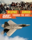 The History Detective Investigates: Weapons & Armour Through Ages - Book