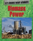 Let's Discuss Energy Resources: Biomass Power - Book