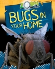 Zoom in On: Bugs in your Home - Book