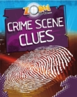 Zoom in On: Crime Scene Clues - Book