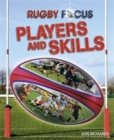Rugby Focus: Players and Skills - Book