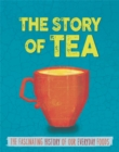The Story of Food: Tea - Book