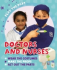 Play the Part: Doctors and Nurses - Book