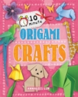 10 Minute Crafts: Origami Crafts - Book
