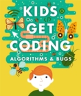 Kids Get Coding: Algorithms and Bugs - Book