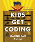 Kids Get Coding: Staying Safe Online - Book