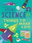 The Big Book of Speedy Science : Things to Make and Do - Book