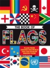 The Book of Flags : Flags from around the world and the stories behind them - Book