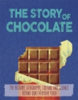 The Story of Food: Chocolate - Book