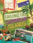 Travelling Wild: Sailing the Caribbean Islands - Book