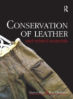 Conservation of Leather and Related Materials - Book