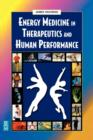 Energy Medicine in Therapeutics and Human Performance - Book
