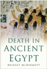 Death in Ancient Egypt - Book