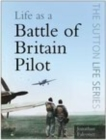 Life as a Battle of Britain Pilot - Book