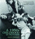 A 1950s Childhood in Pictures - Book