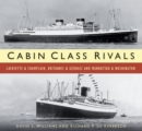 Cabin Class Rivals : Lafayette & Champlain, Britannic & Georgic and Manhattan & Washington - Book