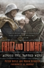 Fritz and Tommy : Across the Barbed Wire - Book