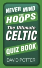 Never Mind the Hoops - eBook