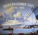 Great Passenger Ships 1950-60 - Book