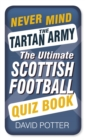 Never Mind the Tartan Army - eBook