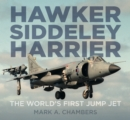 Hawker Siddeley Harrier : The World's First Jump Jet - Book