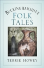 Buckinghamshire Folk Tales - Book