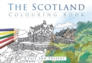 The Scotland Colouring Book: Past and Present - Book
