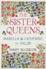 The Sister Queens - eBook