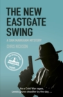 The New Eastgate Swing : A Dan Markham Mystery (Book 2) - eBook