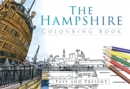 The Hampshire Colouring Book: Past and Present - Book