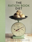 The Ration Book Diet: Third Edition - Book