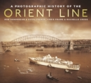 A Photographic History of the Orient Line - Book
