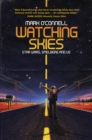 Watching Skies: Star Wars, Spielberg and Us - Book
