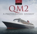 QM2 : A Photographic Journey - Book