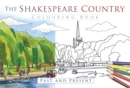 The Shakespeare Country Colouring Book: Past and Present - Book