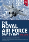 The Royal Air Force Day by Day : 1918-2018 - Book