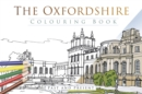The Oxfordshire Colouring Book: Past & Present - Book