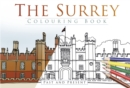 The Surrey Colouring Book: Past & Present - Book