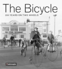 The Bicycle : 200 Years on Two Wheels - Book