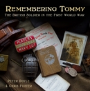 Remembering Tommy : The British Soldier in the First World War - Book