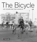 The Bicycle : 200 Years on Two Wheels - eBook