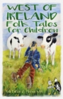 West of Ireland Folk Tales for Children - Book
