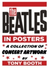 The Beatles in Posters : A Collection of Concert Artwork by Tony Booth - Book