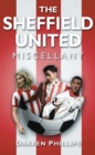 The Sheffield United Miscellany - eBook