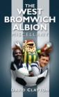 The West Bromwich Albion Miscellany - eBook