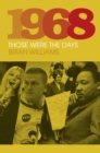 1968: Those Were the Days - Book