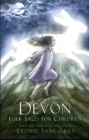 Devon Folk Tales for Children - Book