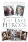 The Last Heroes : Voices of British and Commonwealth Veterans - Book